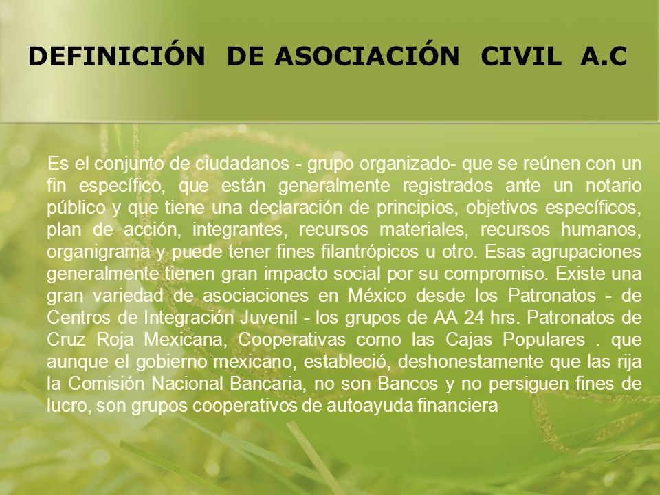 DEFINICIÓN DE ASOCIACIÓN CIVIL A.C