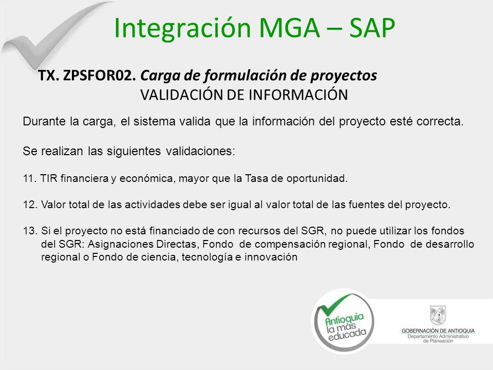 Integración MGA – SAP TX. ZPSFOR02. Carga de formulación de proyectos