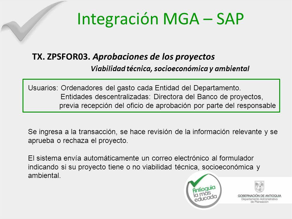 Integración MGA – SAP TX. ZPSFOR03. Aprobaciones de los proyectos