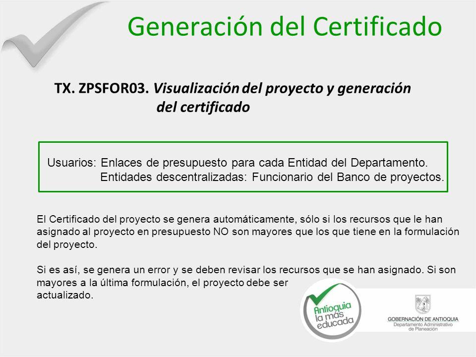 Generación del Certificado TX. ZPSFOR03
