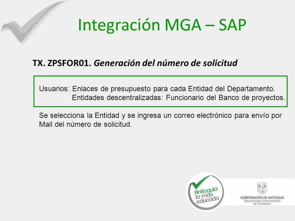 Integración MGA – SAP TX. ZPSFOR01. Generación del número de solicitud