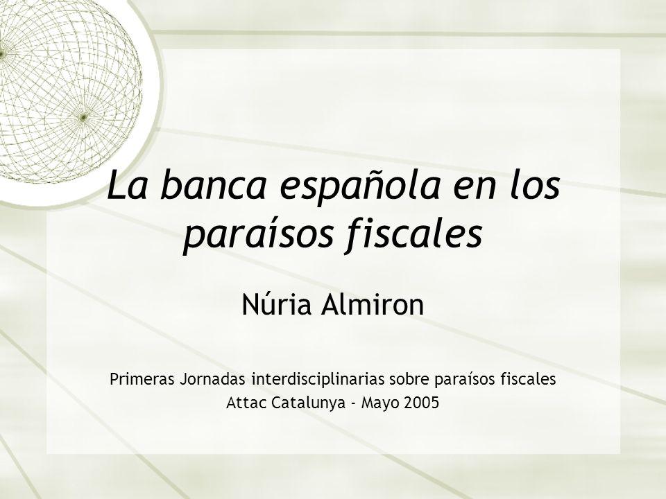 La banca española en los paraísos fiscales