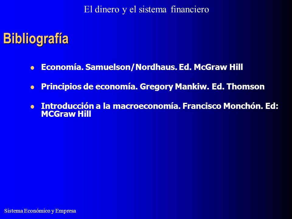 Bibliografía Economía. Samuelson/Nordhaus. Ed. McGraw Hill