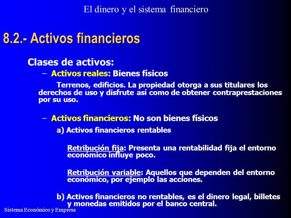 8.2.- Activos financieros Clases de activos: