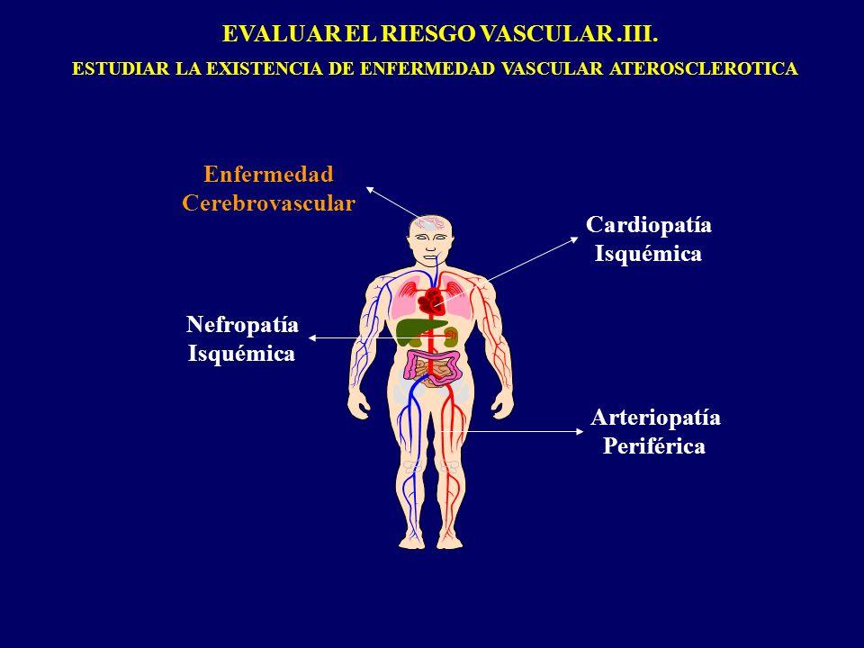 EVALUAR EL RIESGO VASCULAR .III.