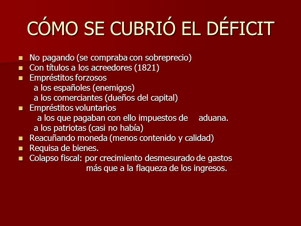 CÓMO SE CUBRIÓ EL DÉFICIT