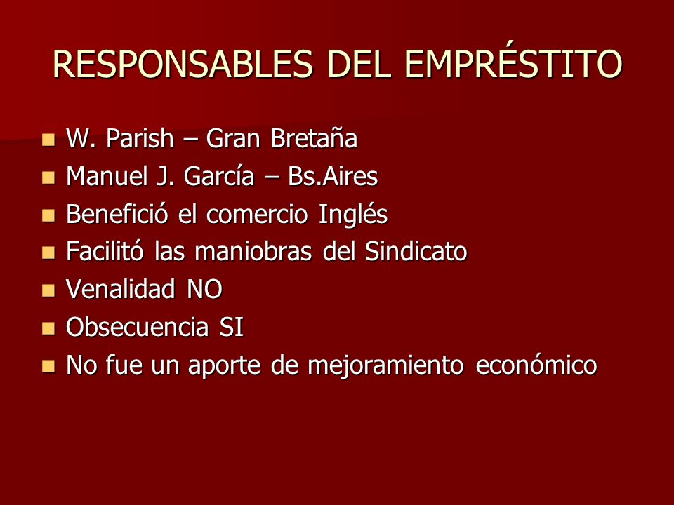 RESPONSABLES DEL EMPRÉSTITO