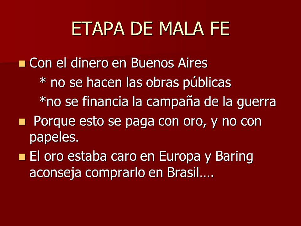 ETAPA DE MALA FE Con el dinero en Buenos Aires