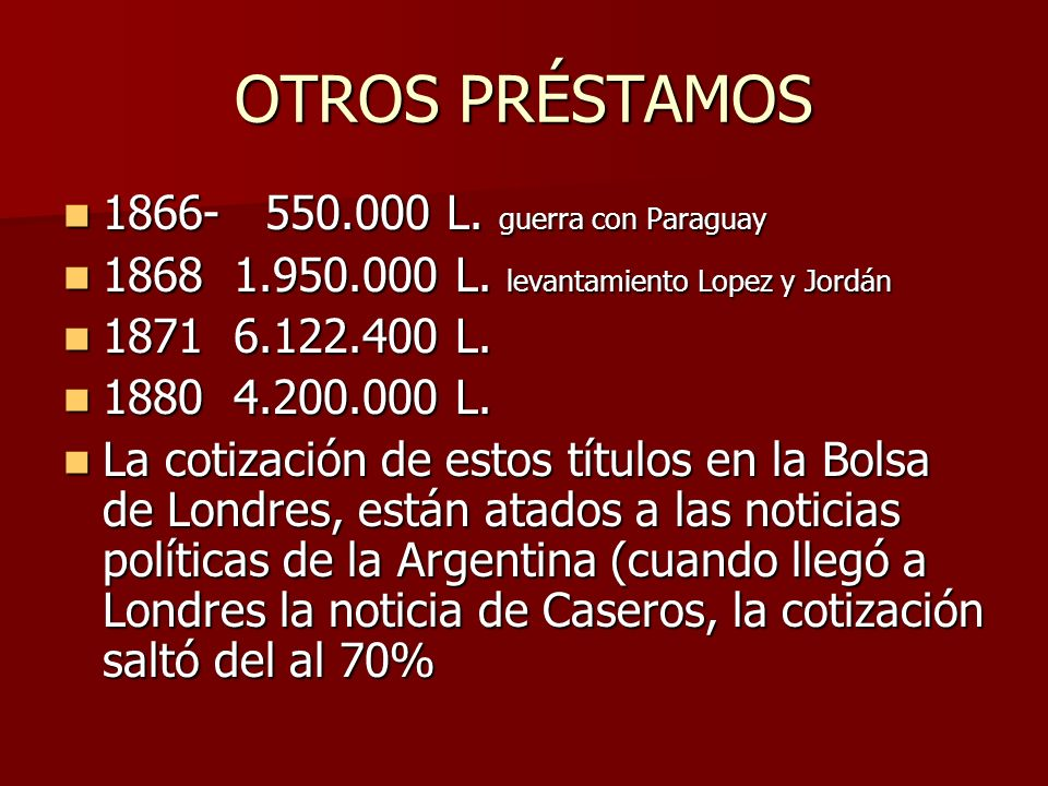 OTROS PRÉSTAMOS 1866- 550.000 L. guerra con Paraguay