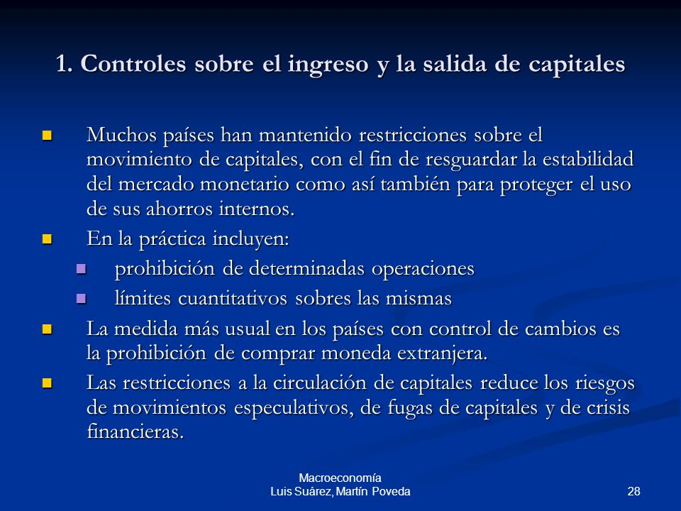 1. Controles sobre el ingreso y la salida de capitales
