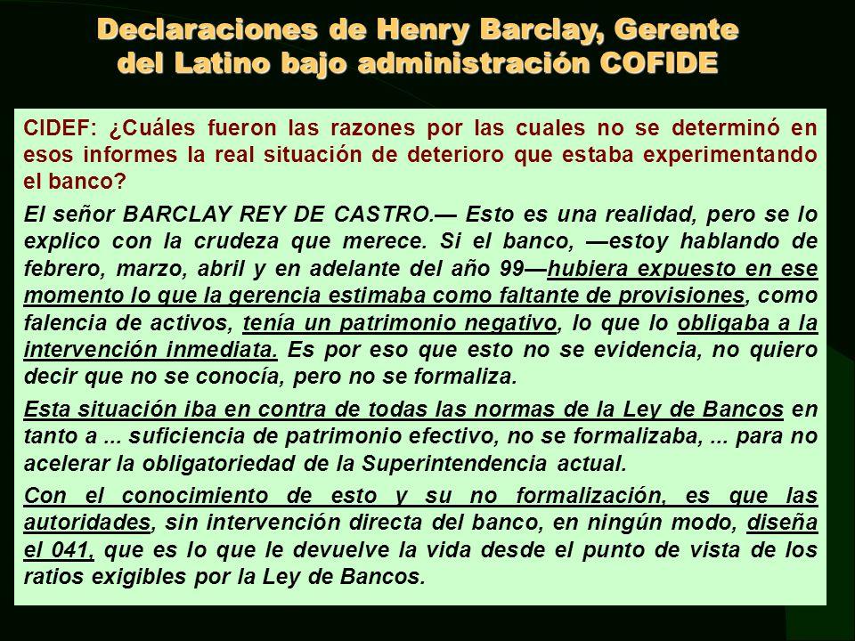 Declaraciones de Henry Barclay, Gerente del Latino bajo administración COFIDE