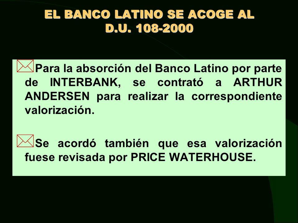 EL BANCO LATINO SE ACOGE AL D.U. 108-2000