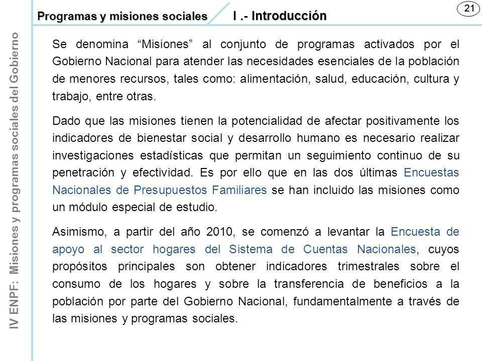 21 21. Programas y misiones sociales I .- Introducción.