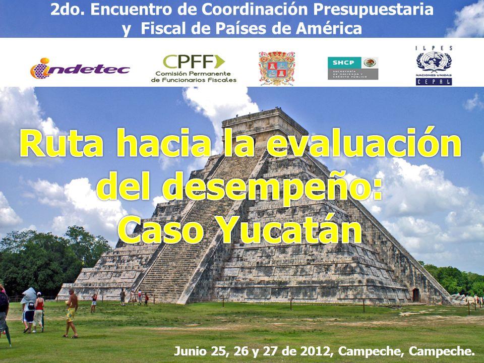 Ruta hacia la evaluación del desempeño: Caso Yucatán