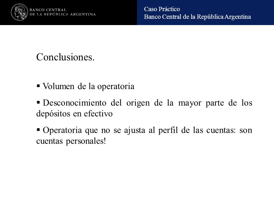 Conclusiones. Volumen de la operatoria