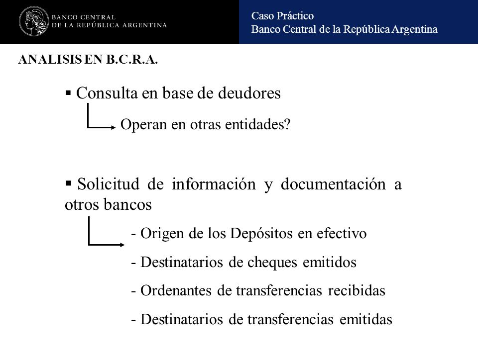 Solicitud de información y documentación a otros bancos
