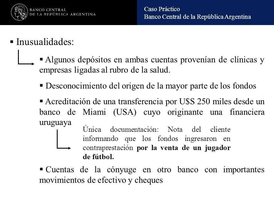 ANALISIS EN B.C.R.A. Inusualidades: Algunos depósitos en ambas cuentas provenían de clínicas y empresas ligadas al rubro de la salud.