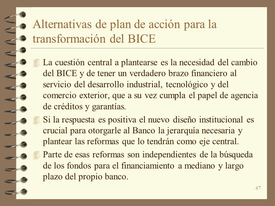 Alternativas de plan de acción para la transformación del BICE