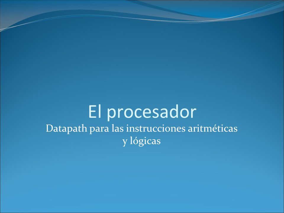 Datapath para las instrucciones aritméticas y lógicas