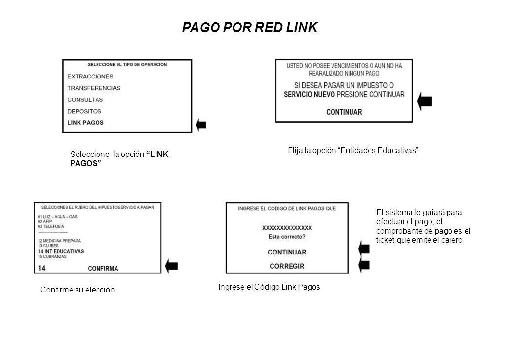 PAGO POR RED LINK Elija la opción Entidades Educativas