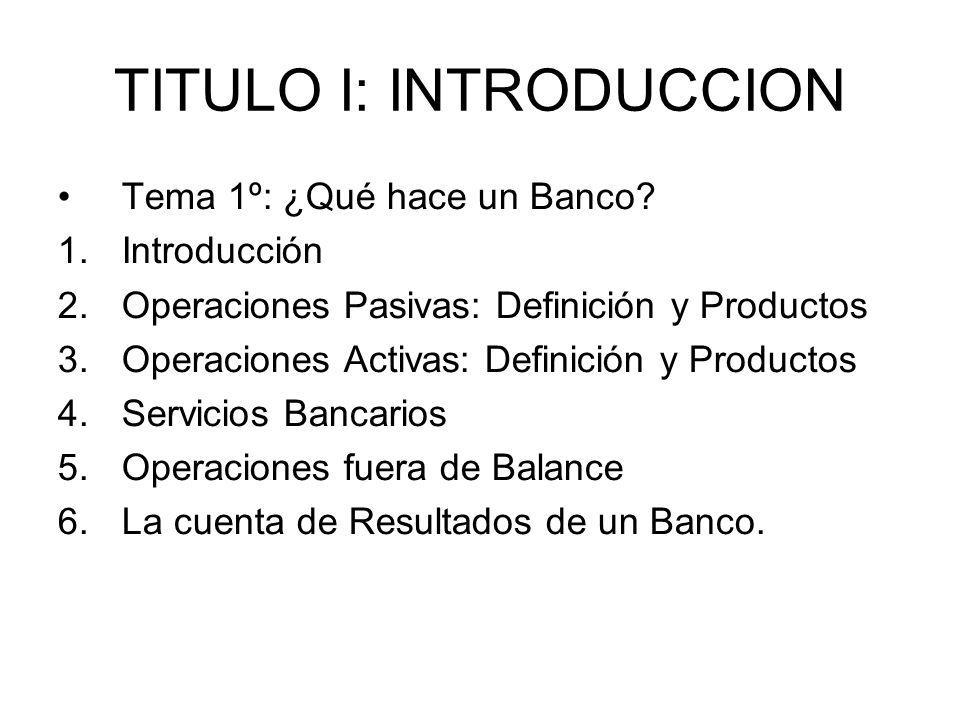 TITULO I: INTRODUCCION