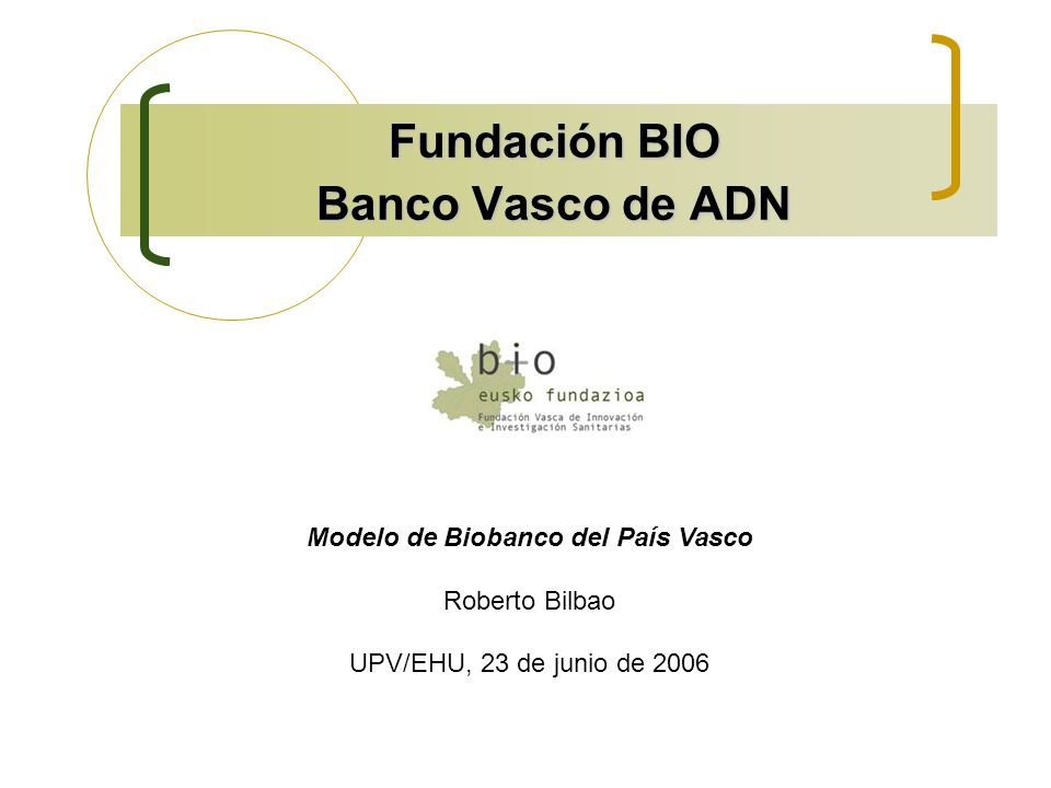 Fundación BIO Banco Vasco de ADN