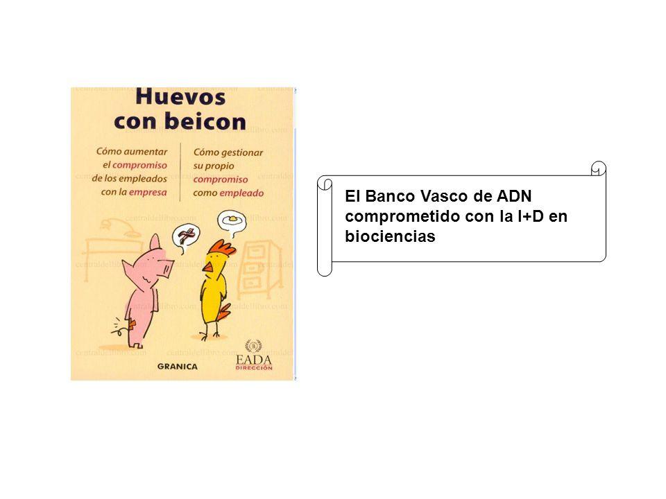 El Banco Vasco de ADN comprometido con la I+D en biociencias