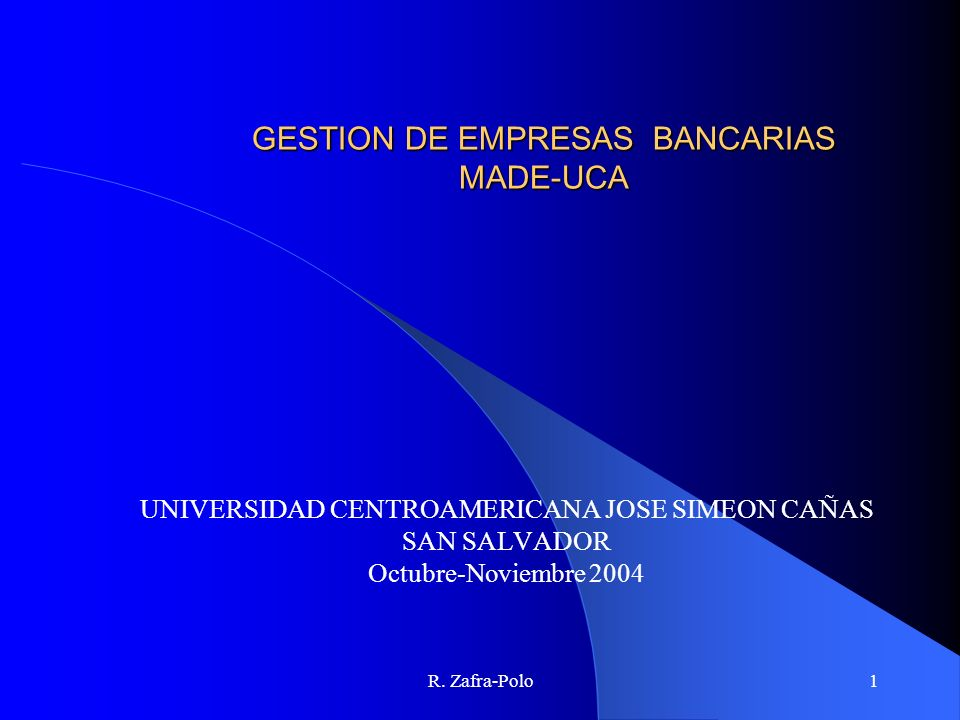GESTION DE EMPRESAS BANCARIAS MADE-UCA