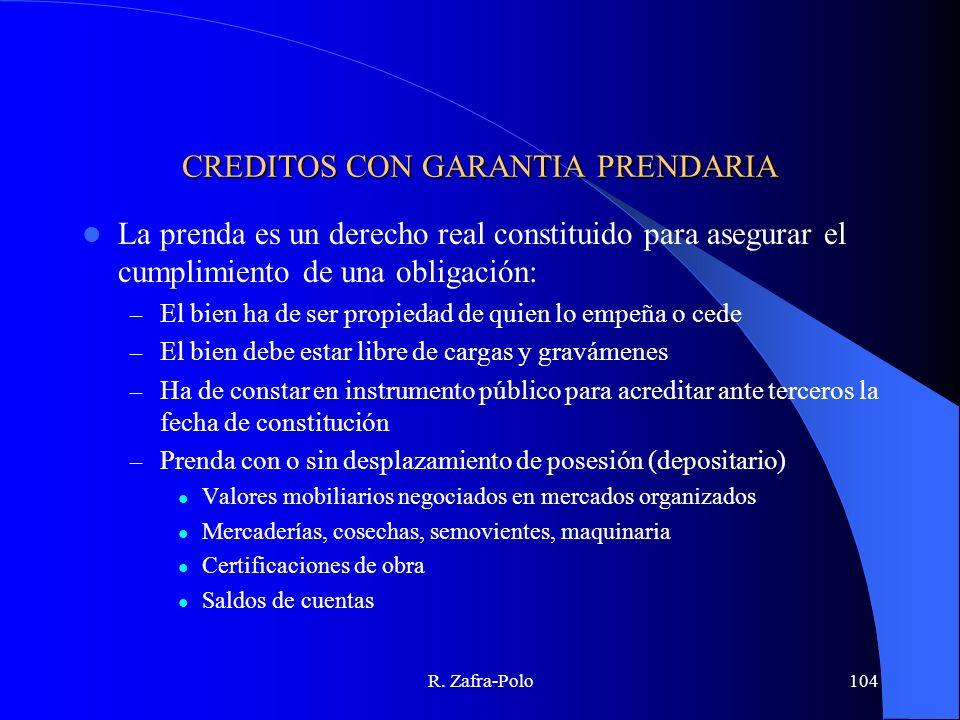 CREDITOS CON GARANTIA PRENDARIA
