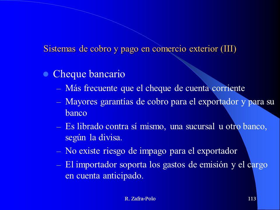 Sistemas de cobro y pago en comercio exterior (III)