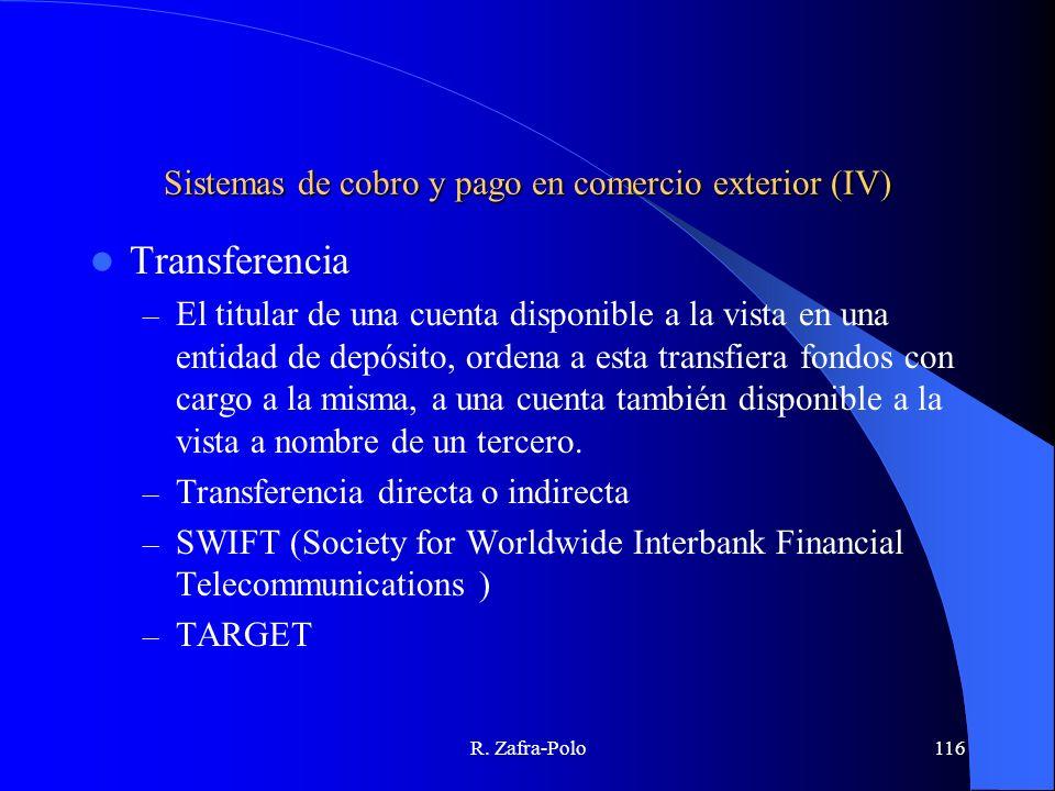 Sistemas de cobro y pago en comercio exterior (IV)