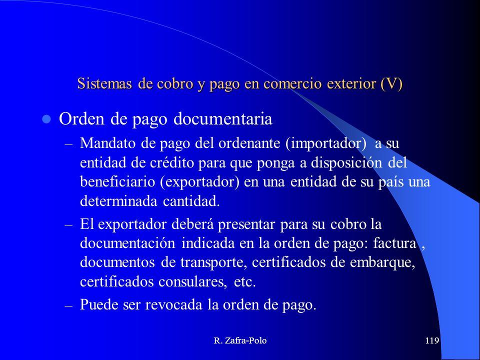 Sistemas de cobro y pago en comercio exterior (V)
