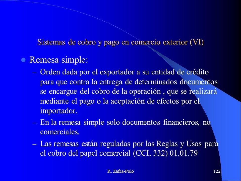 Sistemas de cobro y pago en comercio exterior (VI)