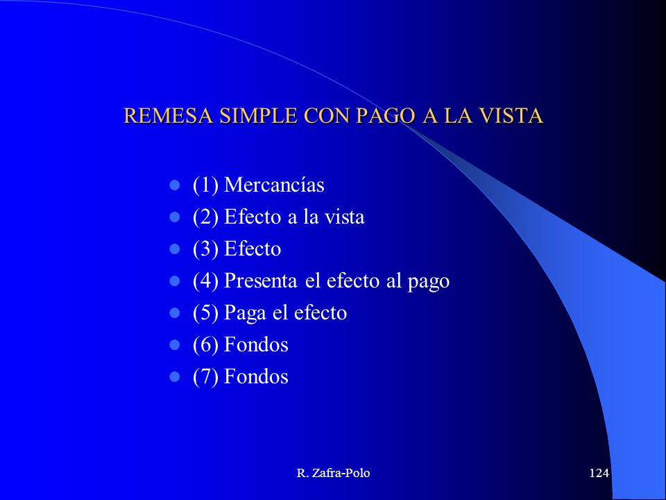 REMESA SIMPLE CON PAGO A LA VISTA