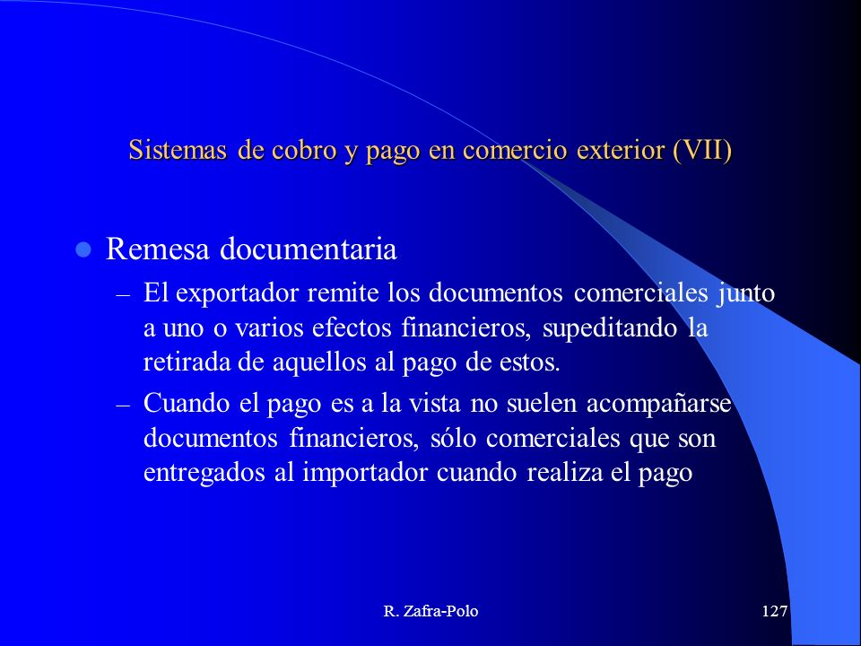 Sistemas de cobro y pago en comercio exterior (VII)
