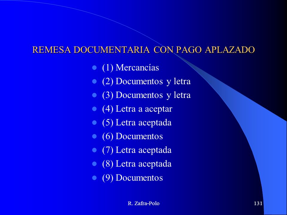 REMESA DOCUMENTARIA CON PAGO APLAZADO