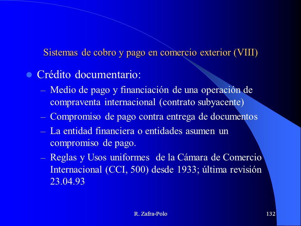 Sistemas de cobro y pago en comercio exterior (VIII)