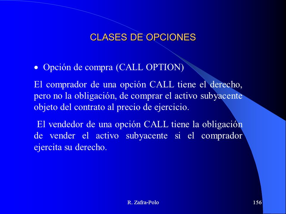· Opción de compra (CALL OPTION)