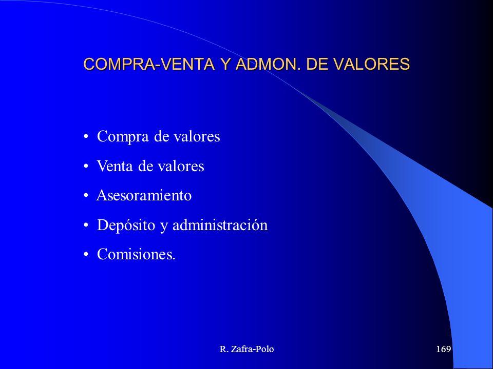 COMPRA-VENTA Y ADMON. DE VALORES