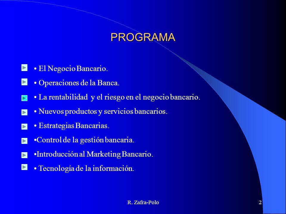 PROGRAMA El Negocio Bancario. Operaciones de la Banca.