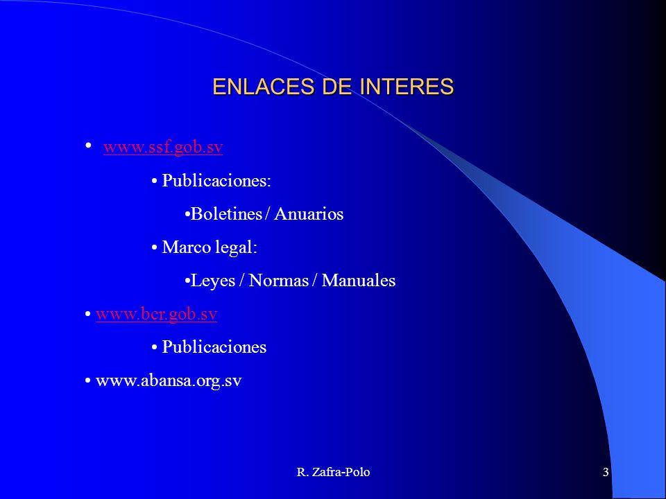 ENLACES DE INTERES www.ssf.gob.sv Publicaciones: Boletines / Anuarios