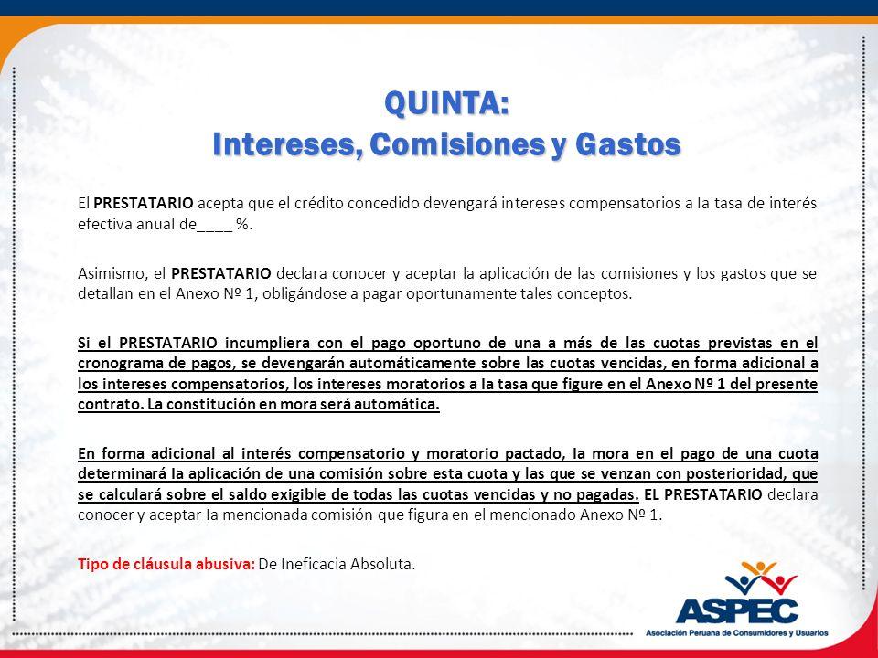 QUINTA: Intereses, Comisiones y Gastos