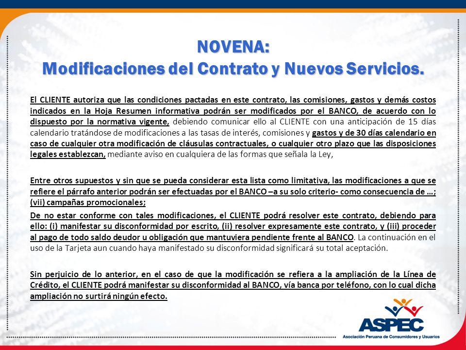 NOVENA: Modificaciones del Contrato y Nuevos Servicios.