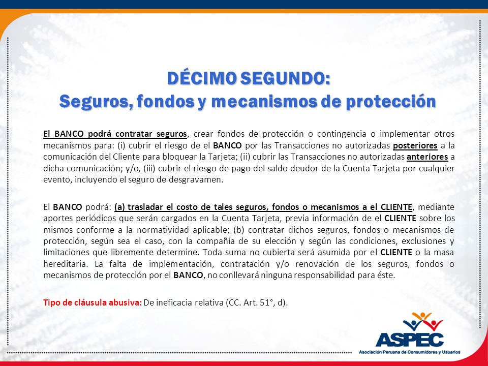DÉCIMO SEGUNDO: Seguros, fondos y mecanismos de protección