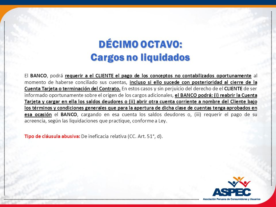 DÉCIMO OCTAVO: Cargos no liquidados