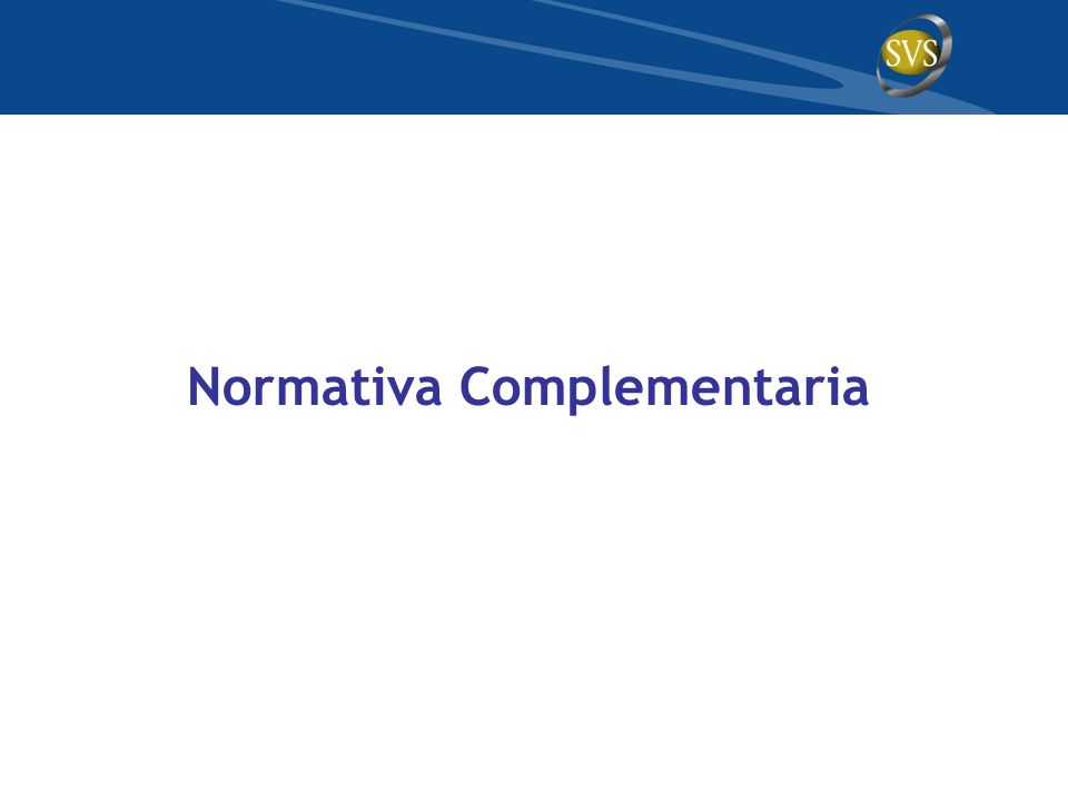 Normativa Complementaria