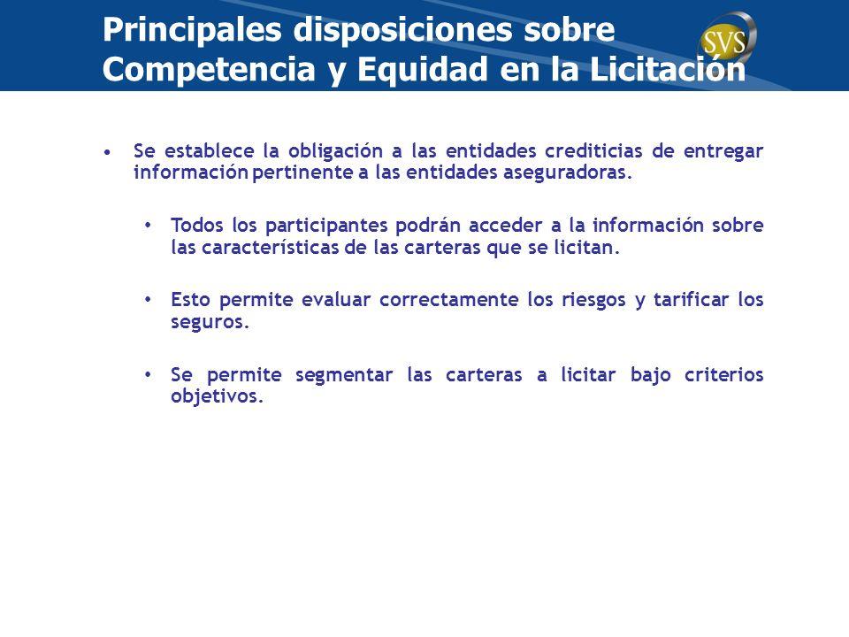Principales disposiciones sobre Competencia y Equidad en la Licitación
