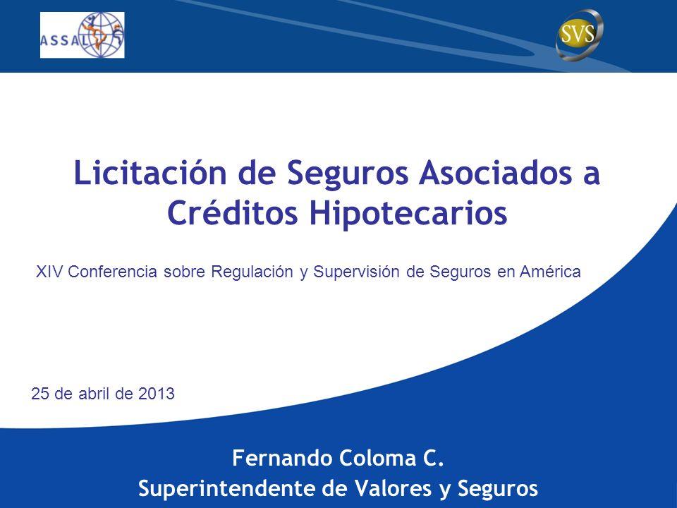 Licitación de Seguros Asociados a Créditos Hipotecarios