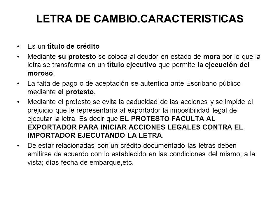 LETRA DE CAMBIO.CARACTERISTICAS