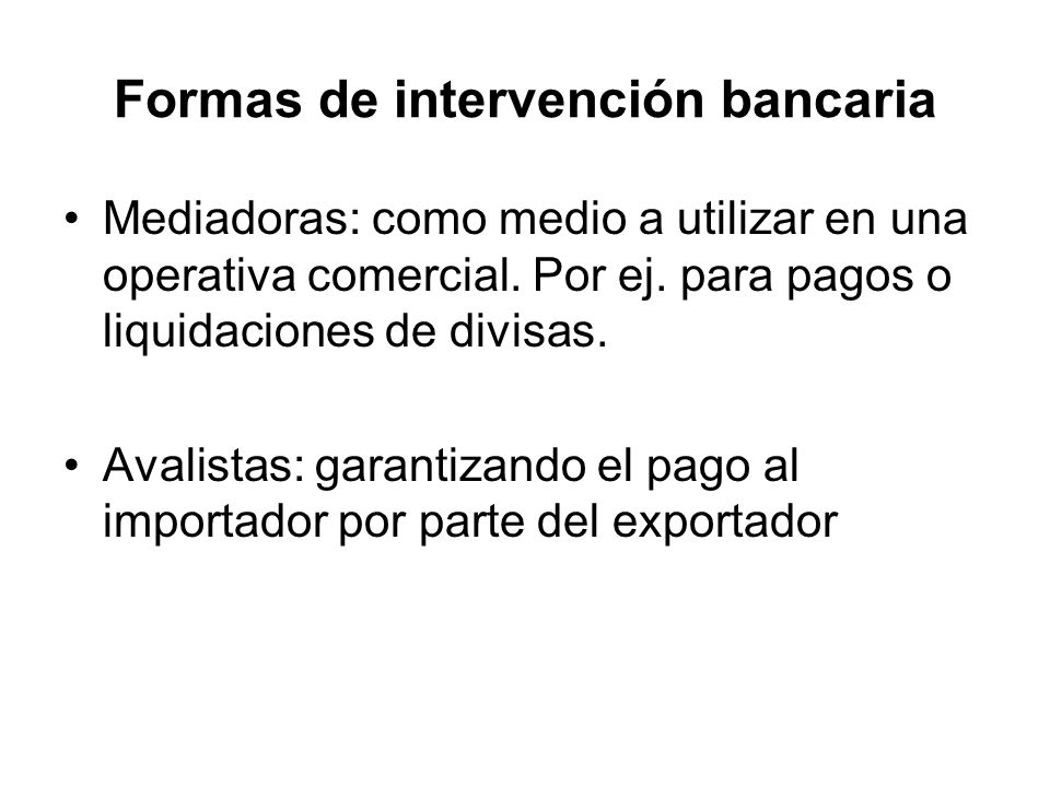 Formas de intervención bancaria